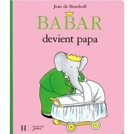 Couverture du livre : Babar devient papa