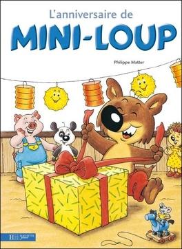Couverture du livre : L'anniversaire de Mini-Loup