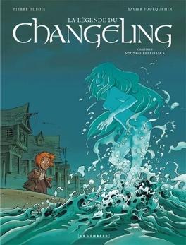Couverture du livre : La Légende du Changeling, Tome 3 : Spring Heeled Jack