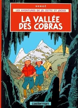 Couverture du livre : Les Aventures de Jo, Zette et Jocko, 5ème album : La vallée des Cobras