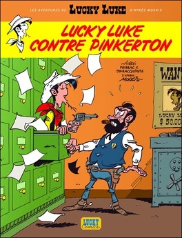 Couverture du livre : Les Aventures de Lucky Luke d'après Morris, tome 4 : Lucky Luke contre Pinkerton