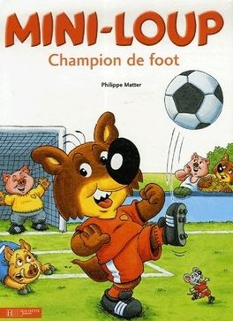 Couverture du livre : Mini-Loup champion de foot
