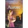 Aurore, tome 1 : Aurore
