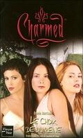 Charmed, Tome 30 : Le Choix de la Reine