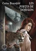 Les portes de Doregon, Tome 1