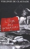 L'âge des promesses