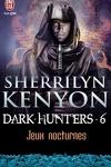 couverture Le Cercle des Immortels, Dark Hunters, Tome 6 : Jeux Nocturnes