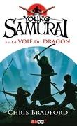 Young Samurai, Tome 3 : La voie du dragon