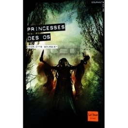 Couverture du livre : Princesses des os