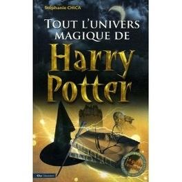 Couverture du livre : Tout l'univers magique de Harry Potter