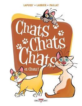 Couverture du livre : Chats Chats Chats et Chats