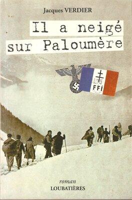 Couverture du livre : Il a neigé sur Paloumère