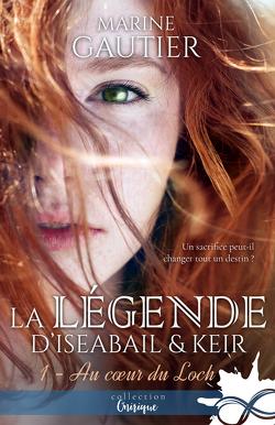 Couverture de La légende d'Iseabail & Keir, Tome 1 : Au cœur du loch