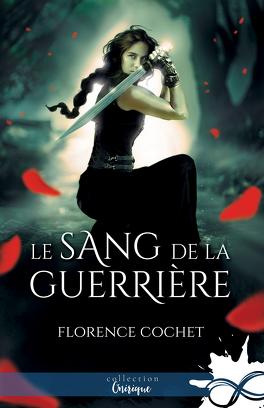 Couverture du livre : Le Sang de la guerrière