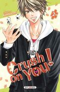 Crush on You! tome 2