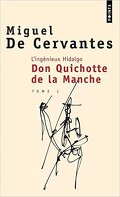 Don Quichotte, Tome 1