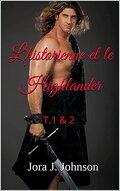 L'historienne et le Highlander Tome 1&2 complets