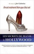 Les Secrets de ma Vie à Hollywood, Tome 6 : On est Vraiment Bien que Chez Soi