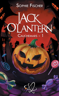 Cauchemars, Tome 1 : Jack O'Lantern
