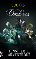Lux, Tome 0.5 : Ombres