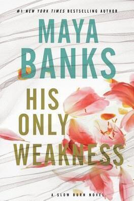 Couverture du livre : Slow Burn, tome 6 : His Only Weakness