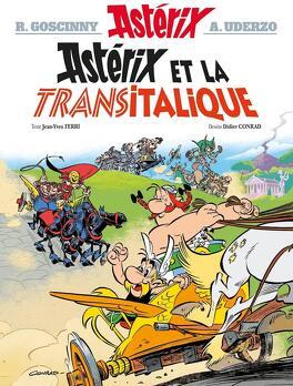 Couverture du livre : Astérix, Tome 37 : Astérix et la Transitalique