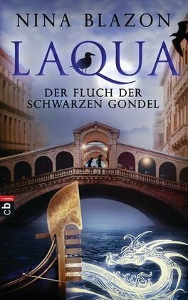Couverture du livre : Laqua: Der Fluch der schwarzen Gondel