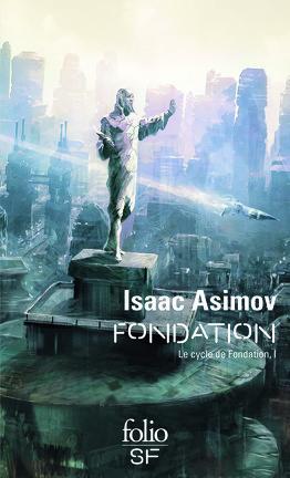 Couverture du livre : Le Cycle de Fondation, Tome 1 : Fondation