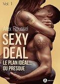 Sexy Deal - Le plan idéal… ou presque, Tome 1