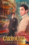 Whyborne & Griffin, Tome 3.5 : Carousel