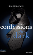 After Dark, Tome 2 : Confessions After Dark