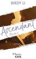 Ascendant, Saison 2