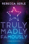 couverture Truly, Madly , Famously