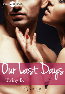 Couverture de Our Last Days, Saison 1
