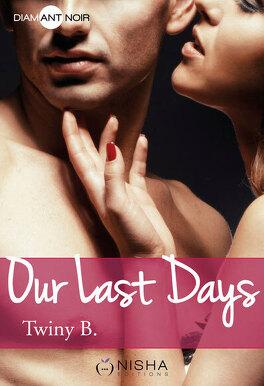 Couverture du livre : Our Last Days, Saison 1