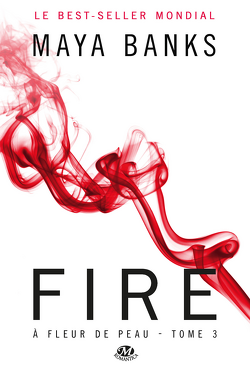 Couverture de À fleur de peau, Tome 3 : Fire