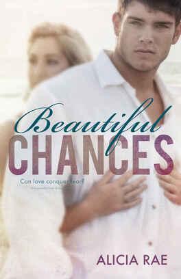 Couverture du livre : Beautiful, Tome 1 : Beautiful Chances