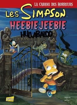 Couverture du livre : Les Simpson – La Cabane des horreurs, Tome 3 : Heebie-Jeebie Hullabaloo