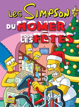 Couverture du livre : Les Simpson – Spécial fêtes, Tome 2 : Du Homer pour les fêtes