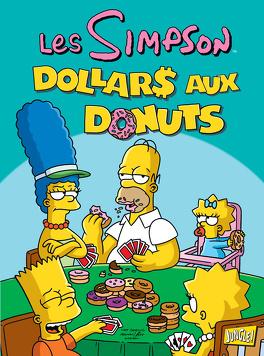 Couverture du livre : Les Simpson, Tome 20 : Dollars aux donuts