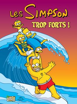Couverture du livre : Les Simpson, Tome 6 : Trop forts !