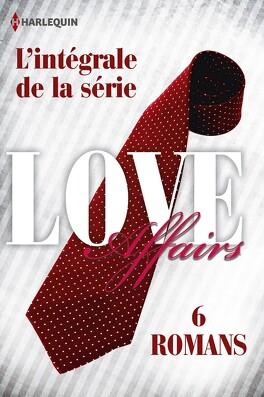 Couverture du livre : Love Affairs : L'Intégrale de la série