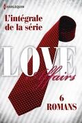 Love Affairs : L'Intégrale de la série