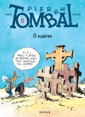 Pierre Tombal, Tome 5 : Ô suaires