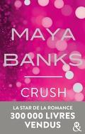 Slow Burn, tome 4 : Crush