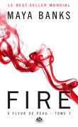 À fleur de peau, Tome 3 : Fire