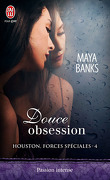 Houston, forces spéciales, Tome 4 : Douce obsession