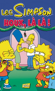 Les Simpson – Spécial fêtes, Tome 5 : Houx, là là !