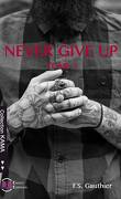 Never Give Up, Tome 1 : Find You