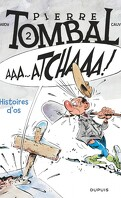 Pierre Tombal, Tome 2 : Histoires d'os
